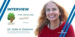 Healing through Crisis with Dr. Jodie Dashore