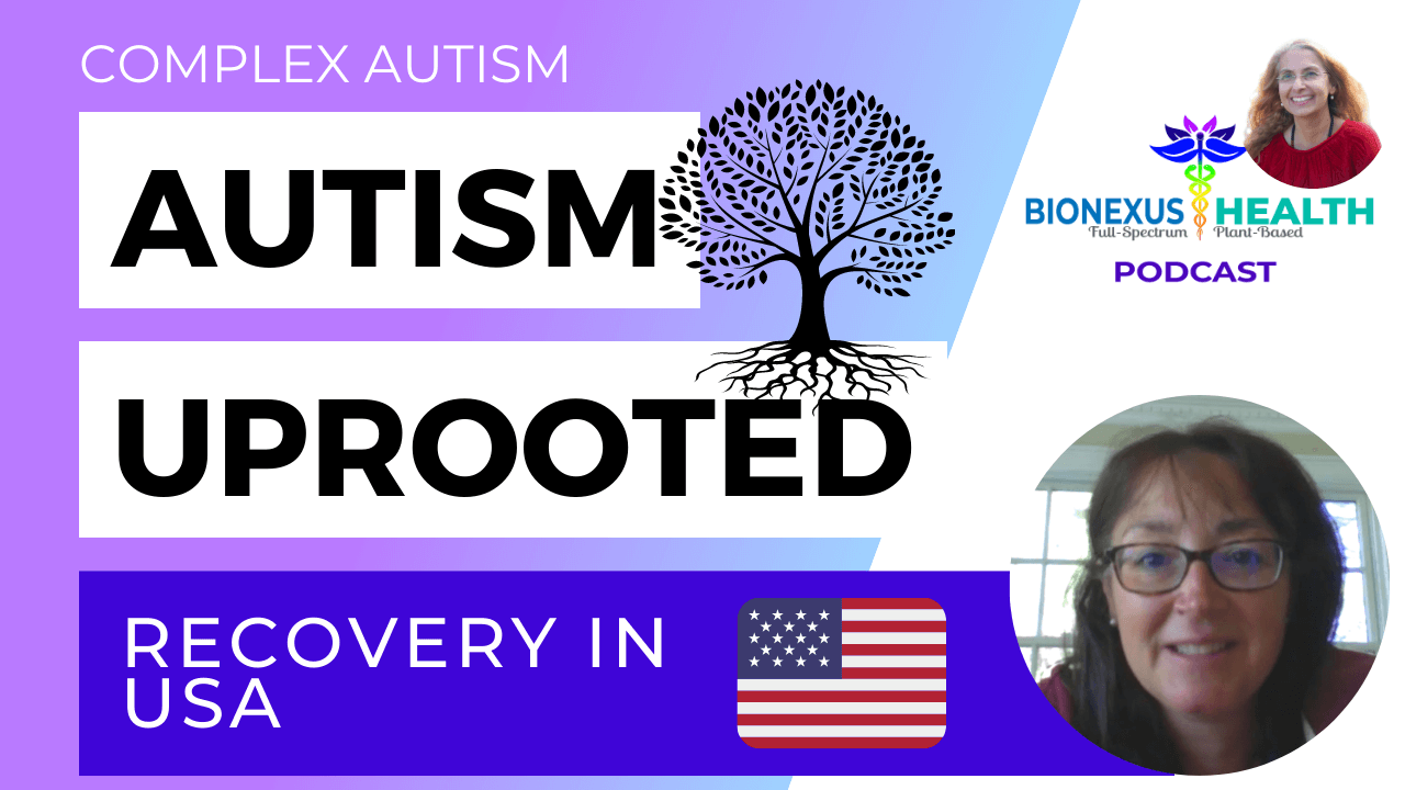 You are currently viewing Autism Recovery in USA – BioNexus Health Podcast: Autism Uprooted Ep. 12