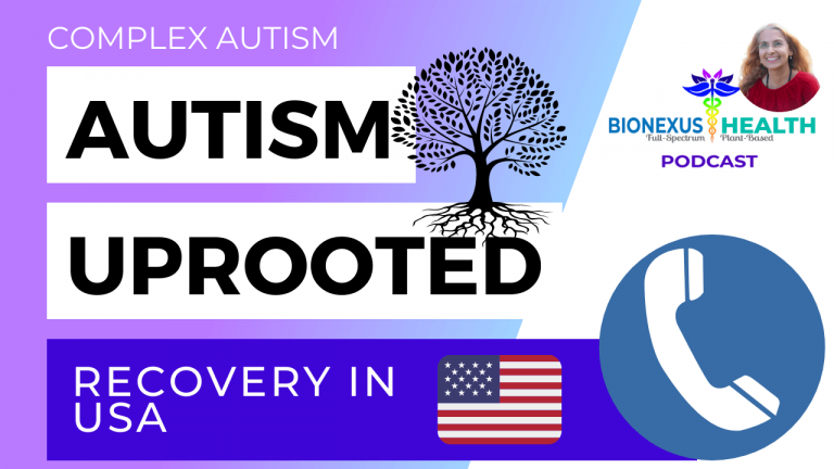 Read more about the article Autism Recovery in USA – BioNexus Health Podcast: Autism Uprooted Ep. 13